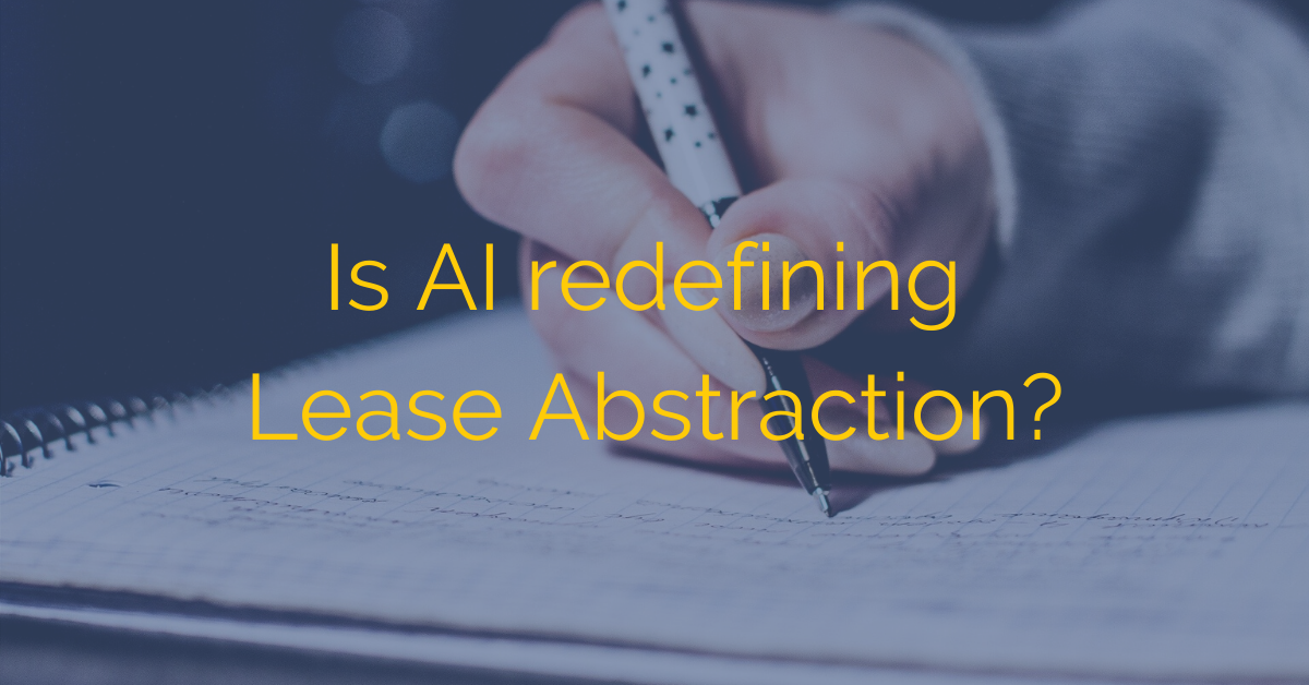 Is AI redefining Lease Abstraction?
