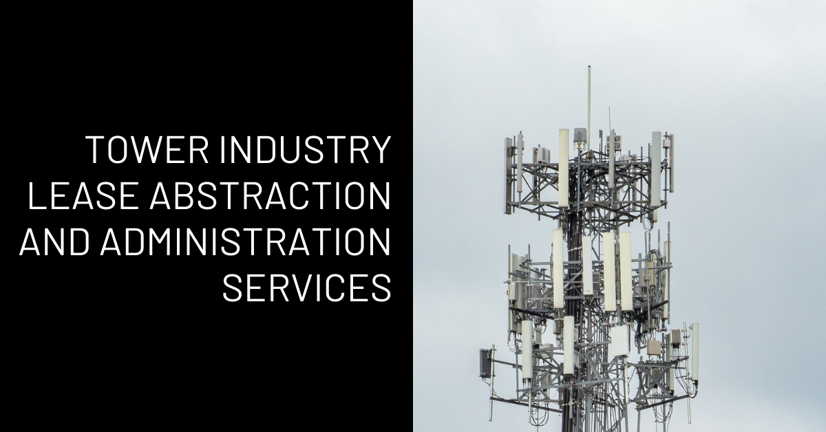 4 Reasons to outsource your cell-tower lease abstraction and administration