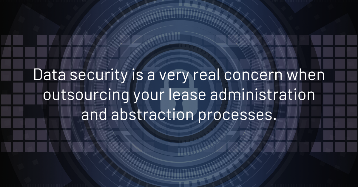 Keeping your data safe when outsourcing your lease administration or abstraction process